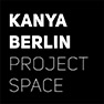 KANYA BERLIN · PROJECT SPACE